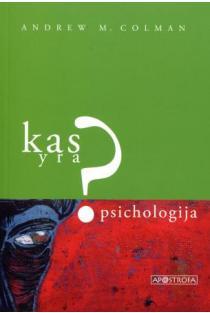 Kas yra psichologija?   Andrew M. Colman