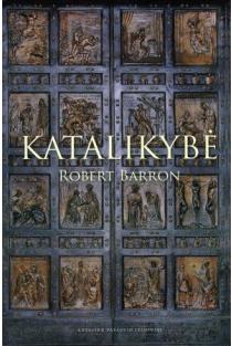 Katalikybė | Robert Barron