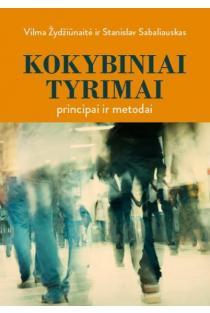 Kokybiniai tyrimai. Principai ir metodai | Vilma Žydžiūnaitė, Stanislav Sabaliauskas