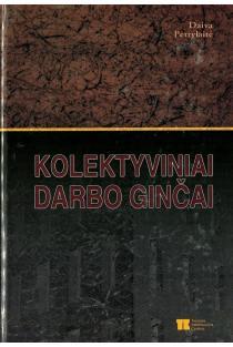 Kolektyviniai darbo ginčai | Daiva Petrylaitė