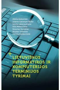 Lietuviškos informatikos ir kompiuterijos terminijos tyrimai | Lietuvių kalbos institutas