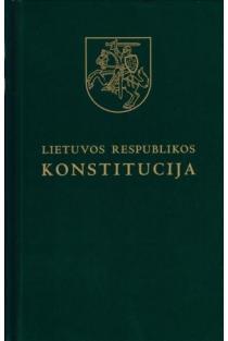 Lietuvos Respublikos Konstitucija (4-as leidimas)  