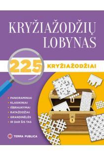 Kryžiažodžių lobynas. 225 kryžiažodžiai | Benjaminas Mašalaitis, Gediminas Kamarauskas, Monika Krutulytė