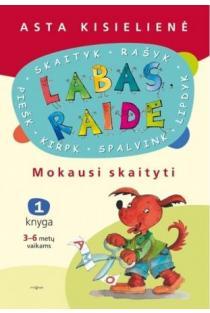 Labas, raide. Mokausi skaityti (1 knyga) | Asta Kiselienė