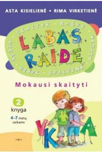 Labas, raide. Mokausi skaityti (2 knyga) | Asta Kisielienė, Rima Virketienė