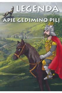 Legenda apie Gedimino pilį | Ieva Bukienė