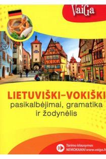 Lietuviški-vokiški pasikalbėjimai, gramatika ir žodynėlis  