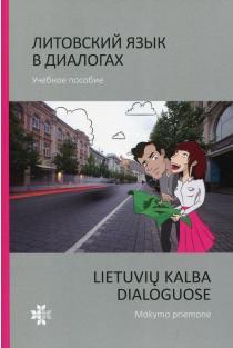 Lietuvių kalba dialoguose | Litovskij jazyk v dialogah (su CD) |