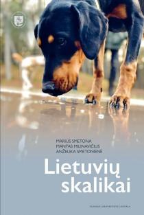 Lietuvių skalikai | Anželika Smetonienė, Mantas Milinavičius, Marius Smetona