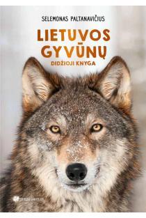 Lietuvos gyvūnų didžioji knyga | Selemonas Paltanavičius
