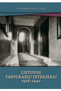 Lietuvos tarpukario interjerai 1918-1940 | Lina Preišegalavičienė