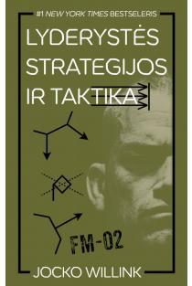 Lyderystės strategijos ir taktika | Jocko Willink
