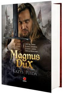 Magnus Dux | Kazys Puida