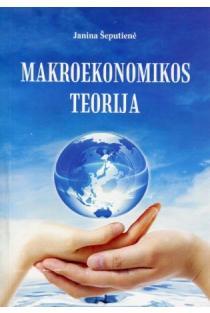 Makroekonomikos teorija | Janina Šeputienė