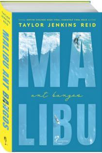 Malibu ant bangos | Taylor Jenkins Reid