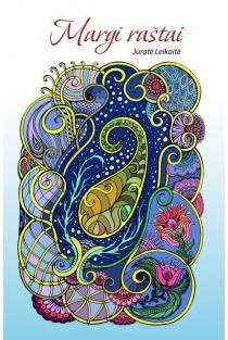 Margi raštai. Laisvalaikio meno terapija | Jūratė Leikaitė