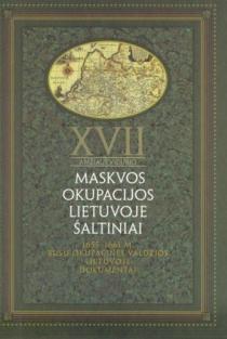 XVII a. vidurio Maskvos okupacijos Lietuvoje šaltiniai, 2 tomas. 1655-1661 m. Rusų okupacinės valdžios Lietuvoje dokumentai   Elmantas Meilus