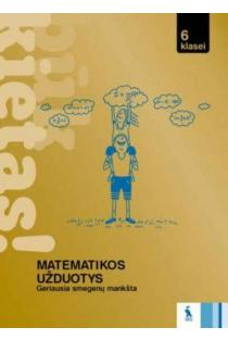 Matematikos užduotys 6 klasei. Būk kietas!   Aliona Barkauskienė, Oksana Okolovič