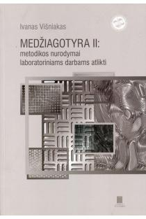 Medžiagotyra II: metodikos nurodymai laboratoriniams darbams atlikti | Ivanas Višniakas