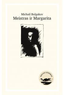 Meistras ir Margarita (naujas leidimas) | Michail Bulgakov