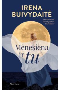 Mėnesiena ir tu | Irena Buivydaitė