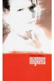 Migrena | Antanas Vaitkus