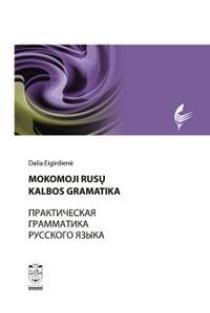 Mokomoji rusų kalbos gramatika | Dalia Eigirdienė