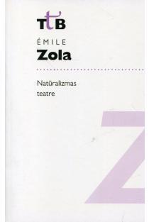 Natūralizmas teatre | Emile Zola