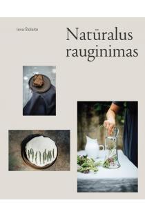 Natūralus rauginimas | Ieva Šidlaitė