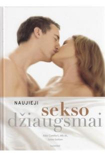Naujieji sekso džiaugsmai | Comfort Alex, Quilliam Susan