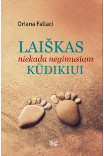 Laiškas niekada negimusiam kūdikiui | Oriana Fallaci