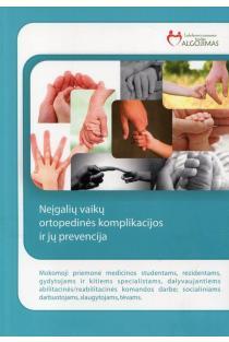 Neįgalių vaikų ortopedinės komplikacijos ir jų prevencija | Audronė Prasauskienė