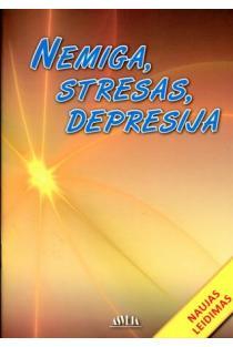 Nemiga, stresas, depresija | Sud. Aušra Žvirblienė