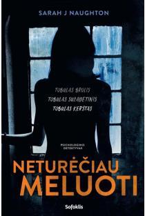 Neturėčiau meluoti (knyga su defektais) | Sarah J Naughton