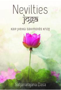 Nevilties joga. Kaip įveikti savimonės krizę | Satjanarajana Dasa
