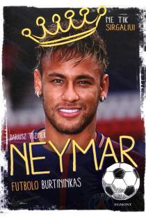 Neymar: futbolo burtininkas | Dariusz Tuzimek