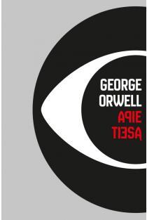 Apie tiesą | George Orwell (Džordžas Orvelas)