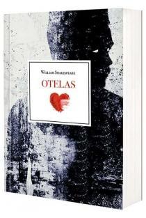 Otelas | Viljamas Šekspyras (William Shakespeare)