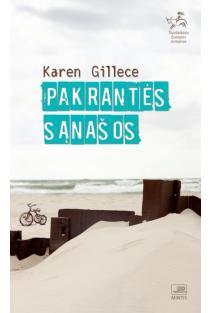Pakrantės sąnašos | Karen Gillece