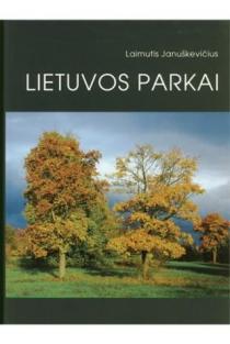 Lietuvos parkai | Laimutis Januškevičius