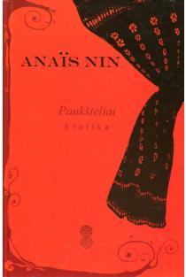 Paukšteliai | Anais Nin