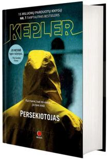 Persekiotojas | Lars Kepler