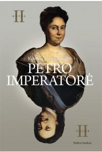 Petro imperatorė II | Kristina Sabaliauskaitė