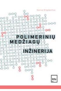Polimerinių medžiagų inžinerija | Saulius Grigalevičius