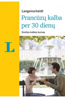 Prancūzų kalba per 30 dienų (su 2CD audio medžiaga) | Fabienne Schreitmuller