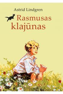 Rasmusas klajūnas | Astrid Lindgren