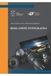 Reklaminė fotografija | Nijolė Buškuvienė, Edmundas Kibirkštis