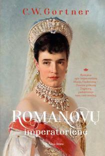 Romanovų imperatorienė | C.W. Gortner