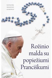 Rožinio malda su popiežiumi Pranciškumi |