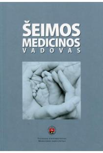 Šeimos medicinos vadovas (2-as leidimas) | Autorių kolektyvas
